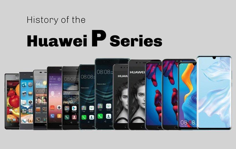 تاریخچه مختصر و مفید گوشی های سری P هواوی